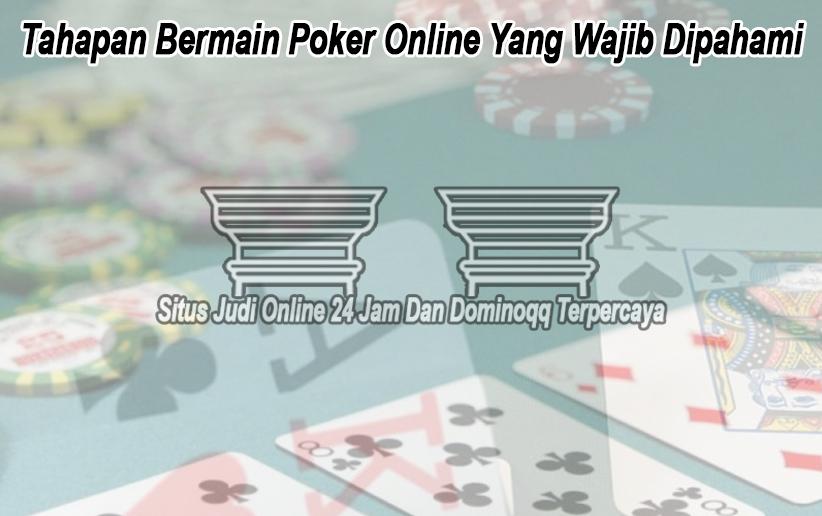 Poker Online Yang Wajib Dipahami - Westminsterclassictours